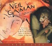 The Neil Gaiman Audio Collection by Neil Gaiman