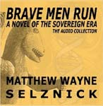 The Brave Men Run Audio Collection