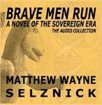 The Brave Men Run Audio Collection