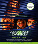 Science Fiction Audiobook - A Scanner Darkly by Philip K. Dick