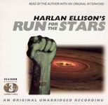 Science Fiction Audiobook - Run for the Stars by Harlan Ellison