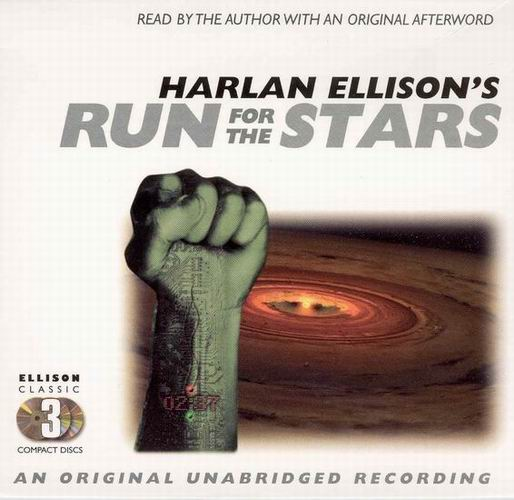 Run For The Stars - Harlan Ellison