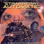 Science Fiction Audiobook - Strawberry Automatic by T. Ray Gordon