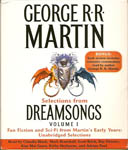 Selections from Dreamsongs, Volume 1 by George R.R. Martin