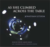 Science Fiction Audiobook - As She Climbed Across The Table by Jonathan Lethem