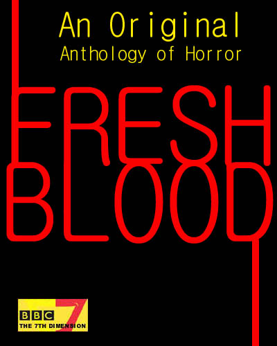 BBC7 Fresh Blood