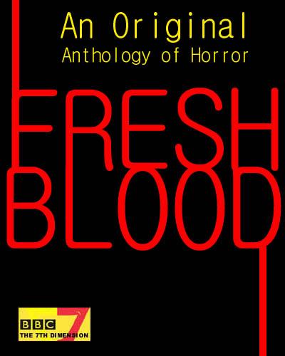 BBC7 Fresh Blood