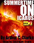 BBC 7 Unabridged reading Summertime On Icarus by Arthur C. Clarke