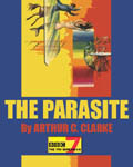 BBC Radio 7 - The Parasite by Arthur C. Clarke