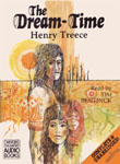 The Dream-Time by Henry Treece