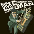 Dick Dynamo: The 5th Dimensional Man