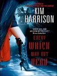 Horror Audiobook - Every Which Way But Dead by Kim Harrison