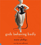 Fantasy Audiobook - Gods Behaving Badly by Marie Phillips