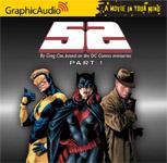 Superhero Audio Drama - 52 Part 1 - DC Comics