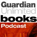 The Guardian Unlimited Books Podcast