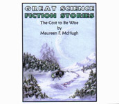 Science Fiction Audiobook - The Cost To Be Wise by Maureen F. McHugh