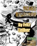 LibriVox - short story audiobook - Bread Overhead by Fritz Leiber
