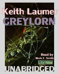 LibriVox audiobook - Greylorn by Keith Laumer