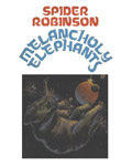 Science Fiction Audiobook - Melancholy Elephants by Spider Robinson
