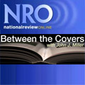 National Review Online - Between The Covers