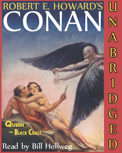 The Queen Of The Black Coast by Robert E. Howard