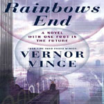 Rainbow's End by Vernor Vinge