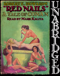 Audiobook - Red Nails by Robert E. Howard