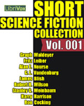 Librivox Audiobook - Short Science Fiction Collection Vol. 001