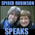 Spider Robinson Speaks