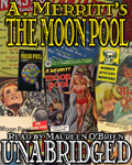 Fantasy audiobook - The Moon Pool by A. Merritt