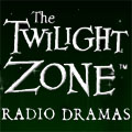 The Twilight Zone - Radio Dramas