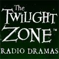 The Twilight Zone - Radio Dramas