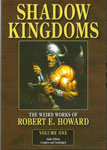 Fantasy Audiobooks - Shadow Kingdoms: The Weird Works of Robert E. Howard, Volume 1