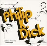The Selected Stories of Philip K. Dick, Vol. 2
