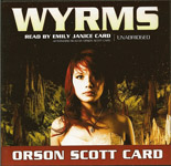 Science Fiction Audiobook - Wyrms by Orson Scott Card