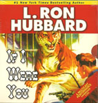 If I Were You by L. Ron Hubbard
