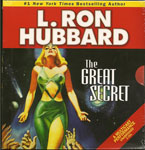 The Great Secret by L. Ron Hubbard