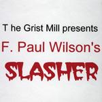 Grist Mill - Slasher