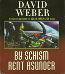 Science Fiction Audiobook - By Schism Rent Asunder by David Weber