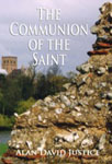 The Communion of the Saint by Alan David Justice