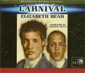 Carnival by Elizabeth Bear
