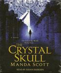 Fantasy Audiobook - The Crystal Skull by Manda Scott