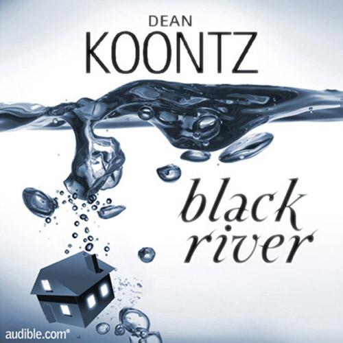 Black River Dean R. Koontz