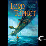 Audible Frontiers - Lord Tophet by Gregory Frost