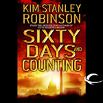 Audible Frontiers - Sixty Days And Counting by Kim Stanley Robinson