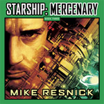 Audible Frontiers - Starship: Mercenary, Book 3 by Mike Resick