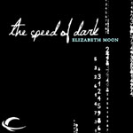 Audible Frontiers - The Speed Of Dark by Elizabeth Moon