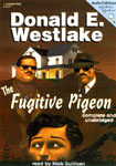 Audio Editions - The Fugitive Pigeon by Donald E. Westlake