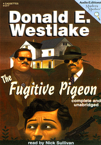 The Fugitive Pigeon - Donald E. Westlake