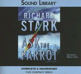 BBC Audiobooks America - Ask The Parrot by Richard Stark